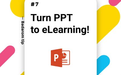 Tip #7 – PPT to eLearning