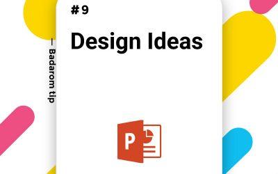 Tip #9 – Design Ideas